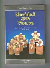 Pedro Malavet Vega Navidad Que Vuelve Tradicion Cantar Navideno Puerto Rico 1987