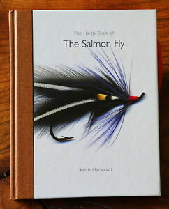 The Hardy Book of the Salmon Fly, Keith Harwood - Hardy Salmon Flies, History..