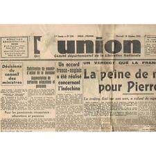 L'UNION 10 Octobre 1945 LAVAL Peine de Mort Procureur MORNETet   Exécution DARNA