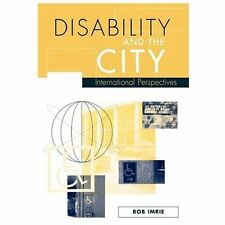Disability and the City: International Perspectives (Paperback or Softback)