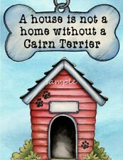 Cairn Terrier A House Home Magnet