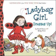 Ladybug Girl Dresses Up! by Davis, Jacky
