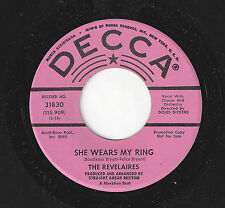 ♫REVELAIRES She Wears My Ring/You Must Be Blind Decca 31830 R&B DOO WOP 45RPM♫