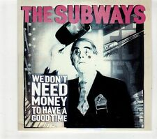 (GT303) The Subways, We Don't Need Money To Have A Good Time - 2011 DJ CD