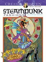 Dover Creative Haven STEAMPUNK FASHIONS Adult Coloring Book Marty Noble New 2015