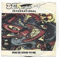 Beats International :  Dub Be Good To Me + Invasion Of the estate Agents