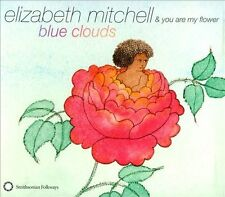 Elizabth Mitchell & You Are My Flower - Children's Music - BLUE CLOUDS CD [2012]