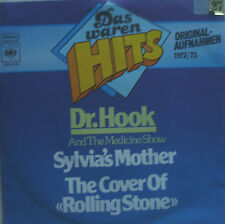 """7"""" DR. HOOK Sylvia´s Mother + Cover Of Rolling Stone M-"""