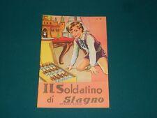 """Collana """"Pupi"""" N. 16 - IL SOLDATINO DI STAGNO - Ed. Boschi - ECCELLENTE"""