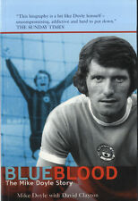 Mike Doyle ' Manchester City F.C. Legend ' Hand Signed ' Blue Blood ' Biography.