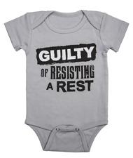 "BABY GANZ DIAPER SHIRT - ""GUILTY OF RESISTING A REST""   0-6 MONTHS"