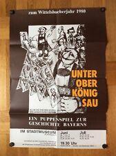 Unter Ober König Sau - Puppenspiel im Münchner Stadtmuseum (Plakat '80)