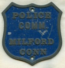 Great 1930's - 1940's Milford, CT Police Commissioner Car Badge in Painted Alumi