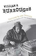 William S. Burroughs Cutting Up the Century, Hawkins, Joan,  Paperback