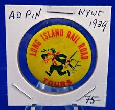"1964 New York World's Fair Long Island Rail Road Tours Pin Pinback Button 1 1/4"""