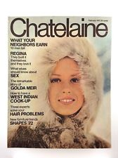 Vintage February 1972 Chatelaine Large Magazine Vol 45 Number 2 K608