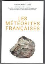 Les météorites françaises - Pierre-Marie Pelé