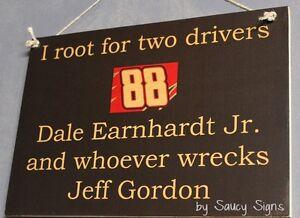 Dale Earnhardt Jr wrecks Jeff Gordon Driver Sign Racing Bar Man Cave Memorabilia