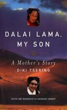 Compass Books: Dalai Lama, My Son : A Mother's Story by Diki Tsering (2001, Pape