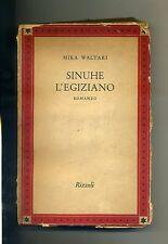 Mika Waltari # SINUHE L'EGIZIANO # Rizzoli 1953