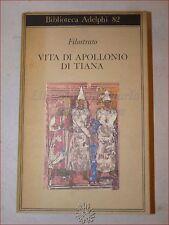 Occultismo Magia ALCHIMIA - FILOSTRATO: Vita di Apollonio di Tiana 1978 Adelphi