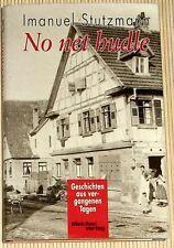 Signiert v. Imanuel Stutzmann - No net hudle - Geschichten aus vergangenen Tagen