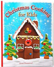 CHRISTMAS COOKING FOR KIDS BOOK - COOK BOOK FUN HOLIDAYS GINGERBREAD HOUSE CAKE