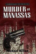 New Murder at Manassas by Michael Kilian (2000, HCDJ) in Mylar Sleeve B108