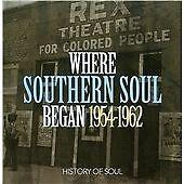 Where Southern Soul Began (1954-1962)