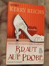 Braut auf Probe Kerry Reichs 2009 Taschen buch Liebes Roman Bestseller Mädels