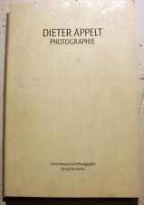 DIETER APPELT/PHOTOGRAPHIE/CATALOGUE EXPO BERLIN/1989/TEXTE EN ALLEMAND