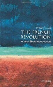 The French Revolution: A Very Short Introduction ... by Doyle, William Paperback