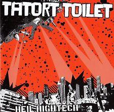 TATORT TOILET - HEIL HIGHTECH CD (2006) 77-STYLE PUNKROCK