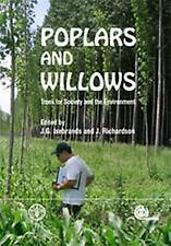 Poplars And Willows: Trees For Society And The Environment by