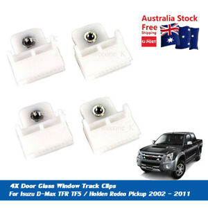 4X DOOR GLASS WINDOW TRACK CLIPS FITS ISUZU DMAX / HOLDEN RODEO 2002 - 2011