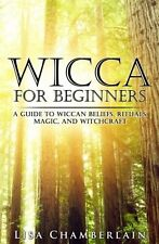 Chamberlain Wicca For Beginners Guide To Beliefs Rituals Magic Paperback Book