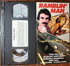 RAMBLIN' MAN (vhs) Tom Selleck, Morgan Fairchild, Jerry Reed. VG Cond. Rare. NR