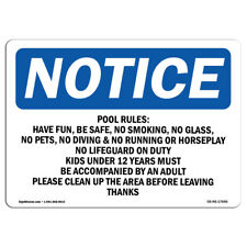 Osha Notice Pool Rules Have Fun Be Safe No Smoking Sign Heavy Duty