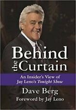 Behind the Curtain: An Insider's View of Jay Leno's Tonight Show (Hardcover)