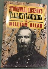 Stonewall Jackson's Valley Campaign By William Allan HC 1995