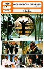 FICHE CINEMA : INSIDE MAN - Washington,Owen,Foster 2006 L'Homme de l'Intérieur
