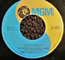 THE INCREDIBLE BONGO BAND 45: Dueling Bongos/Let There Be Drums MGM K 14635 VG+