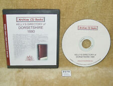 ARCHIVE CD BOOKS - KELLYS DIRECTORY OF DORSETSHIRE 1880 (C) 2002 DORSET