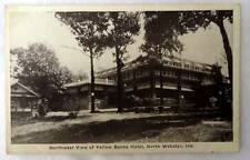 POSTCARD NORTHWEST VIEW OF YELLOW BANKS HOTEL NORTH WEBSTER INDIANA #7