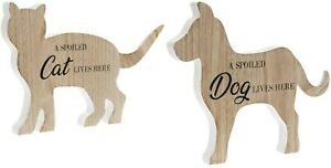 Spoiled Cat Dog Shaped Free Standing Wooden Plaque Ornament