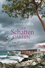 Der Schattengarten von Anna Romer (2018, Klappenbroschur)