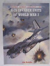Osprey: A-26 Invader Units of World War 2 (Combat Aircraft 82)