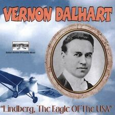CD Vernon Dalhart Lindberg 'The Eagle of the USA'