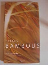 Herbes et bambous - Noël Kingsbury