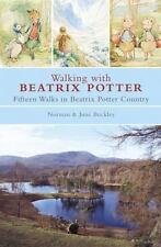 Walking with Beatrix Potter : Fifteen Walks in Beatrix Potter Country by Jean Buckley, Norman Buckley and June Buckley (2007, Trade Paperback)